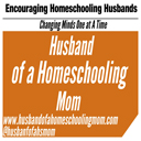 Husband of a Homeschooling Mom