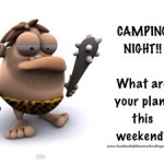 Camping Tonight!