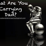 What Are You Carrying Dad?